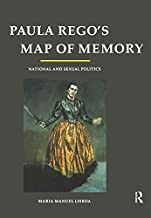 Paula Rego's Map of Memory: National and Sexual Politics (English Edition)