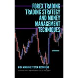 Forex Trading Trading Strategy and Money Management Techniques (English Edition)