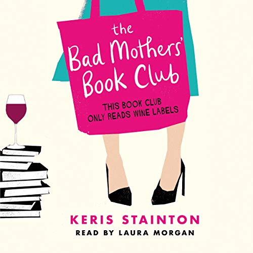 The Bad Mothers' Book Club cover art