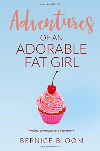 Adventures of an Adorable Fat Girl: Book Two