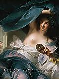Casanova: The Seduction of Europe