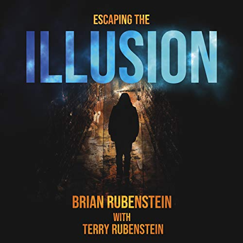 Escaping the Illusion audiobook cover art