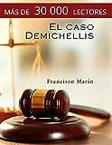El caso Demichellis: el nuevo clásico del suspense español