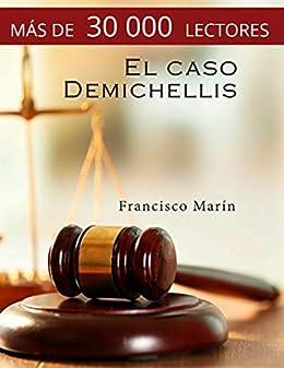 El caso Demichellis PDF EPUB Gratis descargar completo