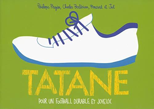 Tatane: Pour un football durable et joyeux