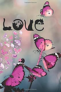 """Love: Women's Journal to Write in, for a Girl who loves Cats and Cute Pink Butterflies. A Trendy Lined Note Book, Personal Diary to write Gratitude and Thoughts 6 x 9"""", 120 Pages, a prefect Gift idea"""