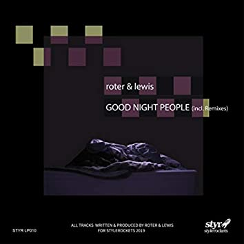 Good Night People (Incl. Remixes)