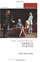 The Theatre of Harold Pinter (Critical Companions)