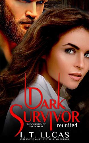 Dark Survivor Reunited (The Children Of The Gods Paranormal Romance)
