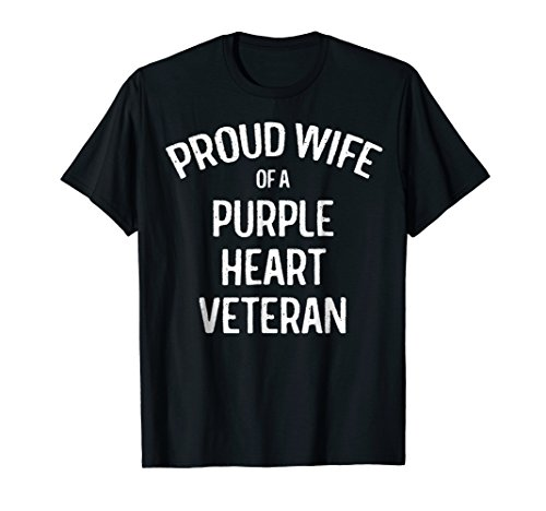 Wife of Purple Heart Veteran Shirt Proud Military Family