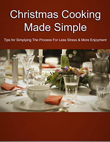 Christmas Cooking Made Simple (English Edition)
