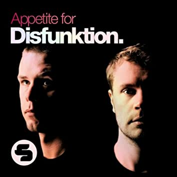 Appetite for Disfunktion