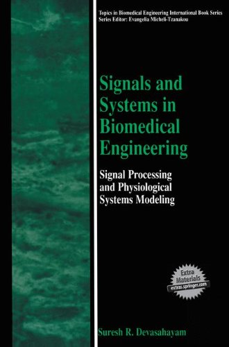 Signals and Systems in Biomedical Engineering: Signal...