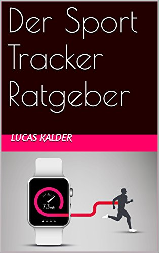 Der Sport Tracker Ratgeber