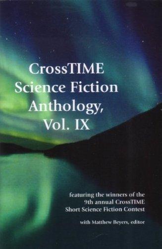 CrossTIME Science Fiction Anthology, Vol. IX