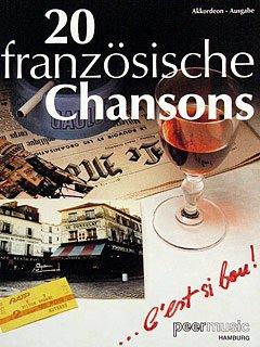 20 FRANZOESISCHE CHANSONS - arrangiert für Akkordeon [Noten / Sheetmusic] - AKK
