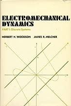 Electromechanical Dynamics, Discrete Systems (Part 1)