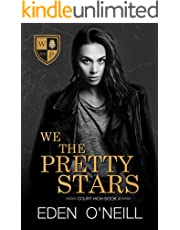 We The Pretty Stars (Court High Book 4)