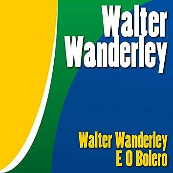 Walter Wanderley e o Bolero