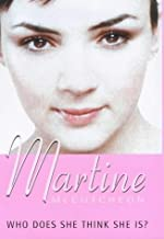 WHO DOES SHE THINK SHE IS?: MY AUTOBIOGRAPHY by MARTINE MCCUTCHEON (2000-05-03)