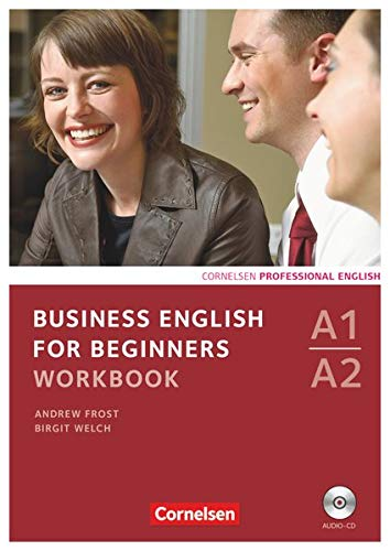 Business English for Beginners - Third Edition - A1/A2: Workbook mit CD