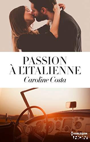 Passion à l'italienne (HQN) par [Caroline Costa]
