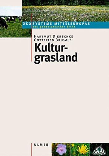 Kulturgrasland - (Ökosysteme Mitteleuropas aus geobotanischer Sicht)