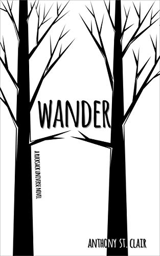 Wander: A Rucksack Universe Novel (English Edition)
