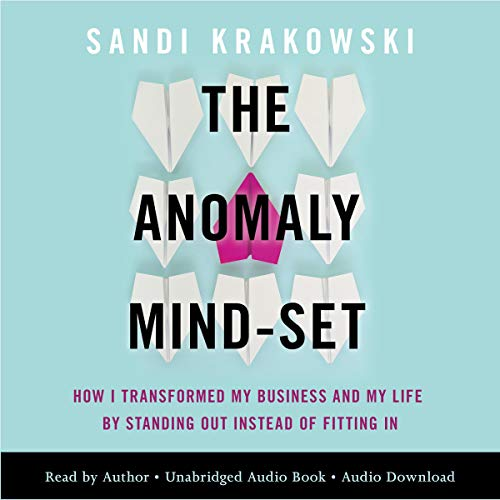 The Anomaly Mind-Set     How I Transformed My Business and My Life by Standing Out Instead of Fitting In              Auteur(s):                                                                                                                                 Sandi Krakowski                               Narrateur(s):                                                                                                                                 Sandi Krakowski                      Durée: 6 h et 53 min     3 évaluations     Au global 5,0
