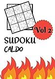 SUDOKU CALDO: Vol 2 | Livello difficile con soluzioni