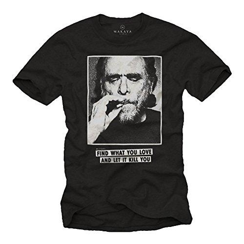Find What You Love - Maglietta Uomo T-Shirt Charles Bukowski Nera S