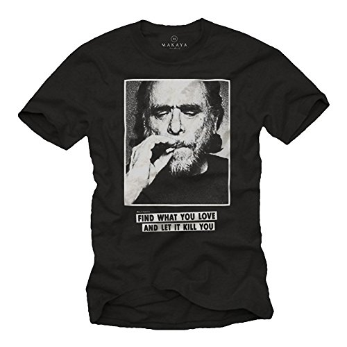 Camiseta Charles Bukowski con Mensajes Originales - Find What You Love - Negra Hombre S