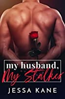 My Husband, My Stalker