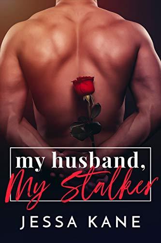 My Husband, My Stalker (English Edition)