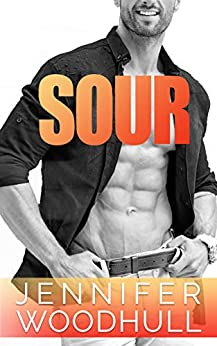 Sour by [Jennifer Woodhull]