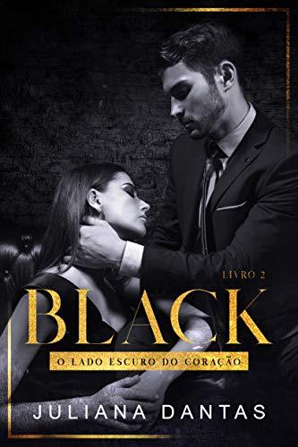 Black: O lado escuro do coração - Ato II ( Box + Ato I )