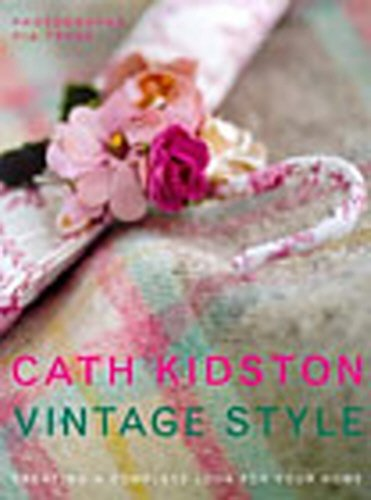 Vintage Style: A New Approach To Home Decoratingの詳細を見る