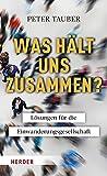 Peter Tauber: Was hält uns zusammen?