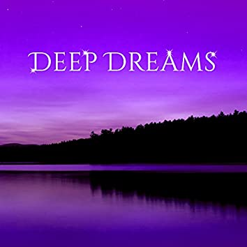 Deep Dreams – Soft Music to Bed, Restful Sleep, Relaxing Music Therapy, Inner Zen, Deep Sleep, Relax at Night