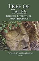 Tree of Tales: Tolkien, Literature, and Theology