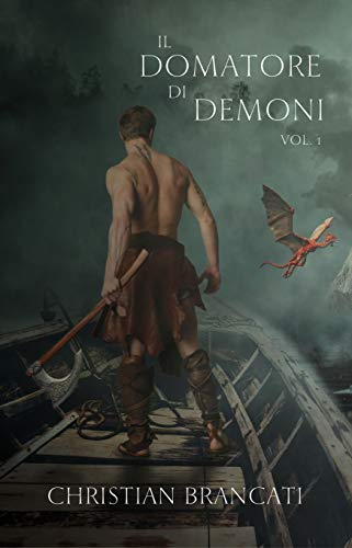 Il Domatore di Demoni Vol.1: Dark Fantasy Italiano