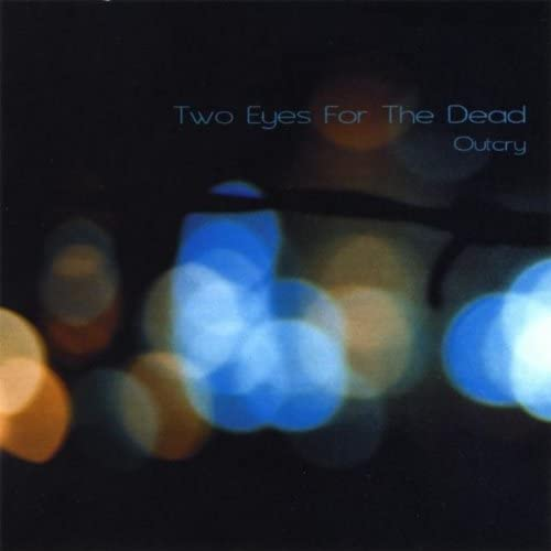 Two Eyes For the Dead