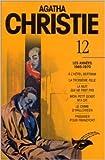 Agatha Christie, tome 12 - Les années 1965-1970 de Agatha Christie ( 1 février 1999 )