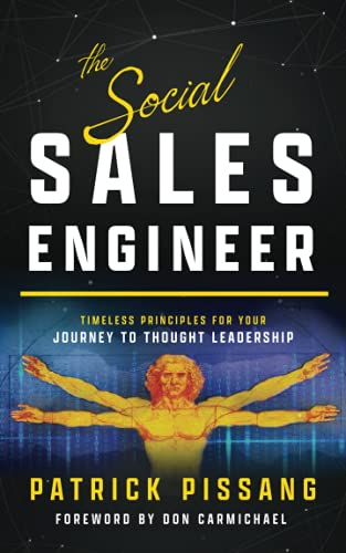 The Social Sales Engineer: Timeless Principles for Achieving Thought Leadership