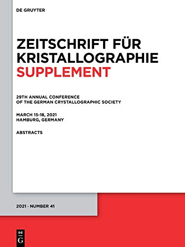 29th Annual Conference of the German Crystallographic Society, March 15–18, 2021, Hamburg, Germany