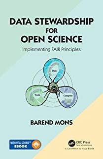 Data Stewardship for Open Science: Implementing FAIR Principles