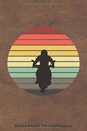 Motorrad Tourenbuch: Buch für Motorrad Touren | Retro Look | Vintage | Geschenkidee Motorradfahrer
