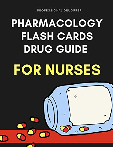 Compare Textbook Prices for Pharmacology Flash Cards Drug Guide For Nurses: Complete nursing mnemonics guide pocket helpful study aids for nursing examinations like NCLEX. Easy ... nursing concepts with questions plus answers  ISBN 9781096817888 by DrugPrep, Professional