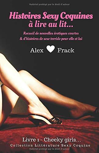 Histoires Sexy Coquines à Lire au Lit: Cheeky Girls   Recueil de nouvelles érotiques courtes & d'histoires de sexe torride pour elle et lui