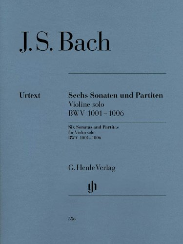 Sonatas and Partitas BWV 1001-1006 (Violin Solo) (English and German Edition)